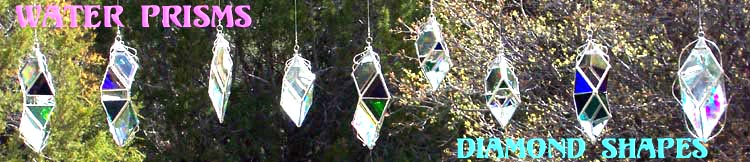 Our dazzling Diamond shaped Water Prisms
